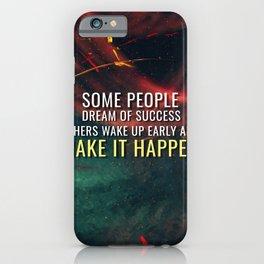 Make Success Happen iPhone Case