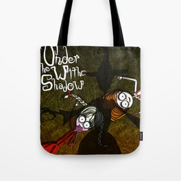 UNDER THE WITCH SHADOW Tote Bag