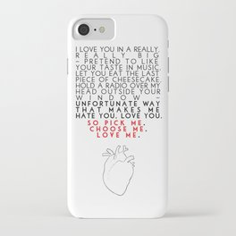 Grey's Anatomy - Pick Me, Choose Me, Love Me.  iPhone Case