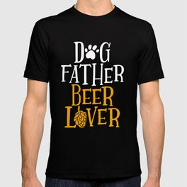 Dog Father Beer Lover Graphic Drinking Dog Dad Tee Gift T-shirt