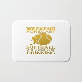 WEEKEND FORECAST SOFTBALL Bath Mat