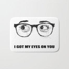 I Got My Eyes On You - Scribble Artwork Bath Mat