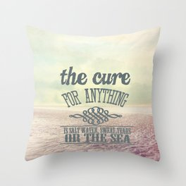 The Cure for Anything  Throw Pillow