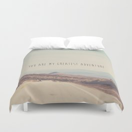 you are my greatest adventure ... Duvet Cover