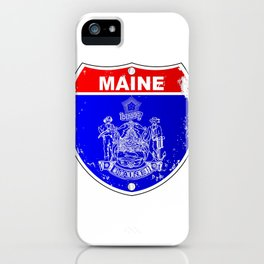 Maine Flag As A  Interstate Sign iPhone Case