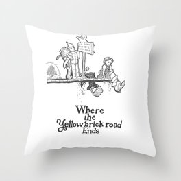 Where The Yellow Brick Road Ends Throw Pillow
