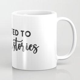 Addicted to Love Stories Coffee Mug