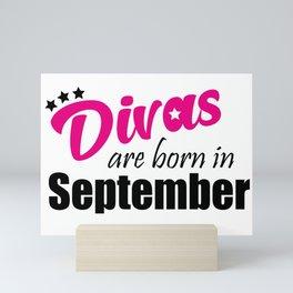 Divas are born in September Mini Art Print
