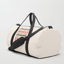 Courage Is Like A Muscle - Ruth Gordon Quote Duffle Bag