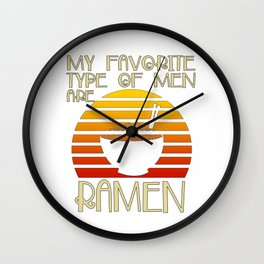 Favorite Type Of Men Ramen Kawaii Japanese Noodles Vintage Retro Wall Clock