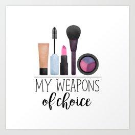 My Weapons Of Choice  |  Makeup Art Print
