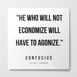 45   | Confucius Quotes | 200202 Metal Print