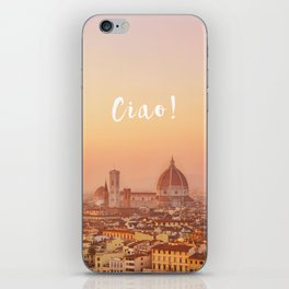 Ciao Florence! iPhone Skin