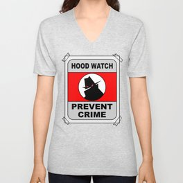 Hood Watch Prevent Crime Unisex V-Neck