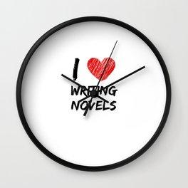 I Love Writing Novels Wall Clock