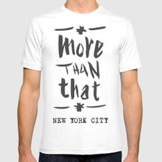 More Than That - New York City - Mens Fitted Tee White MEDIUM