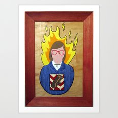 Close Your Eyes and You'll Burst Into Flames (The Log Lady) Art Print