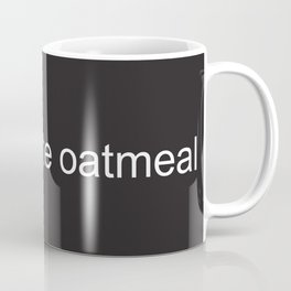 babette ate oatmeal Coffee Mug