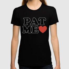 PAT ME <3 T-shirt