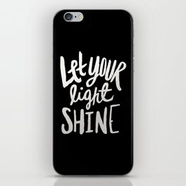 Let Your Light Shine II iPhone Skin