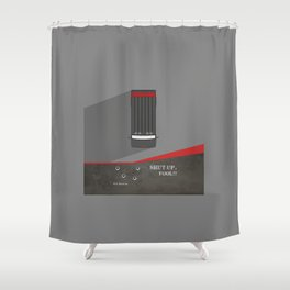 Lab No. 4 - Shut up, Fool !! B.A.Baracus's Movie Quotes Poster Shower Curtain