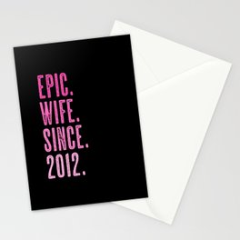 Epic wife since 2012 marriage wedding Stationery Cards