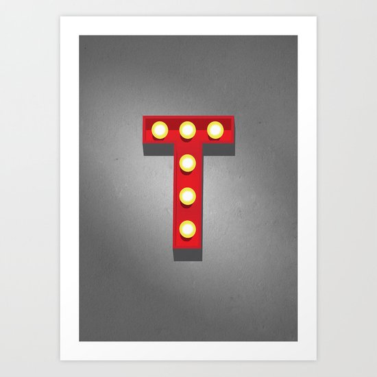 T - Theatre Marquee Letter Art Print