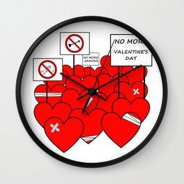 NO MORE VALENTINE'S DAY (love valentine) Wall Clock