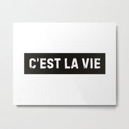 Stamp Series: C'EST LA VIE Metal Print