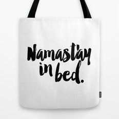 Namast'ay In Bed Yoga Quote Tote Bag