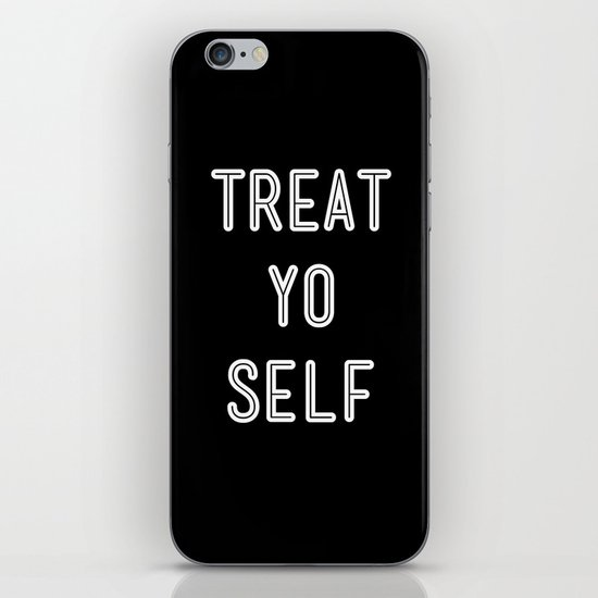 Treat Yo Self Black iPhone & iPod Skin