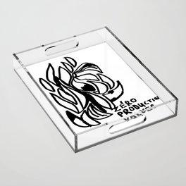 Zero production values Acrylic Tray