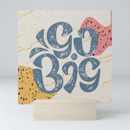Go Big - Creme Mini Art Print