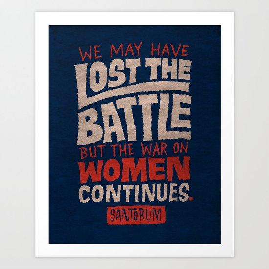 Lost the Battle Art Print