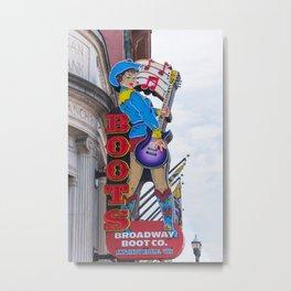Broadway Boots - Nashville Metal Print