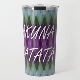 Hakuna Matata Purple Travel Mug