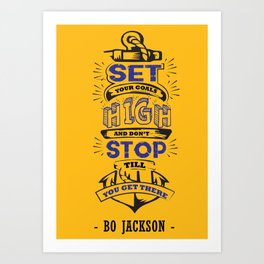 Set your goals high Bo Jackson Inspirational Sports Typographic Quote Art Art Print