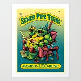 SEWER PIPE TEENS: Morbid-LEO-bese Art Print