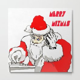 Merry Mixmas Christmas Party Santa DJ Metal Print