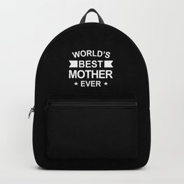 World's Best Mother Ever White Typography Backpack