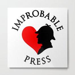Improbable Press Metal Print