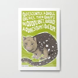 Q is for Quodlibet - Tiger Quoll Metal Print