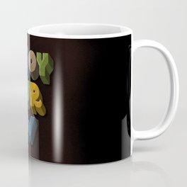 Enjoy your now Coffee Mug