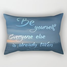 Everyone else is already taken Rectangular Pillow