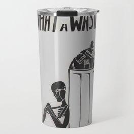 What a Waste Travel Mug
