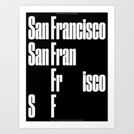San Francisco(s): Nicknames, Some Better than Others (May 31, 2017) Art Print