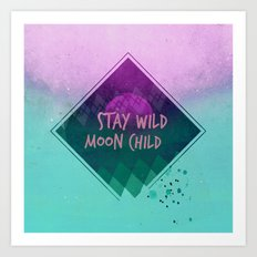 Stay wild moon child (Summer) Art Print