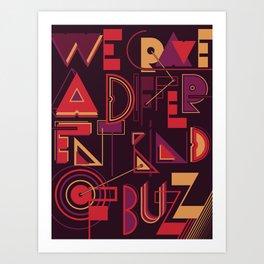 A Different Buzz Art Print