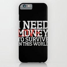Money & Love Slim Case iPhone 6s