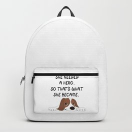 Cute Little Puppy Lying On The Floor She Needed A Hero So That's What She Became Backpack